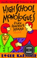 High-School Monologues They Haven