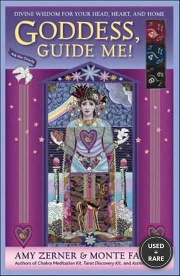 Goddess, Guide Me! : Divine Wisdom for Your Head, Heart, and Home