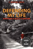 Defending My Life: Surviving a Bully