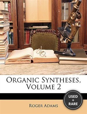 Organic Syntheses, Volume 2