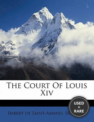 The Court of Louis XIV