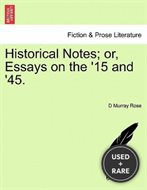 Historical Notes; Or, Essays on the