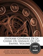 Histoire G N Rale de La Chine: Ou Annales de CET Empire, Volume 7...