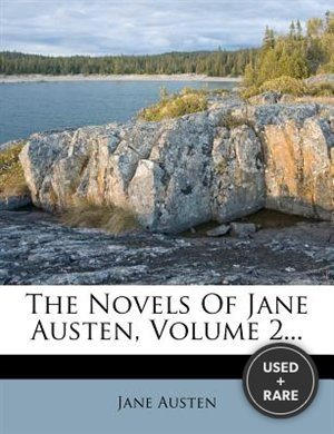 The Novels of Jane Austen, Volume 2...