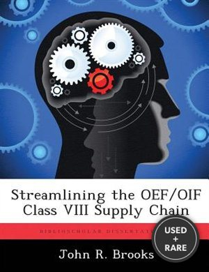 Streamlining the Oef/Oif Class VIII Supply Chain