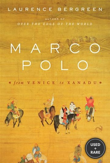 Marco Polo: From Venice to Xanadu