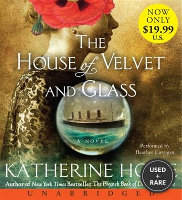 House of Velvet and Glass, Unabridged the Low-Price Cd