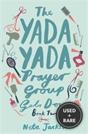 The Yada Yada Prayer Group Gets Down (Bk. 2)