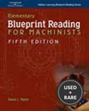 Elementary Blueprint Reading for Machinists (Delmar Learning Blueprint Reading Series)