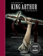 The Story of King Arthur and His Knights (Sterling Classics)