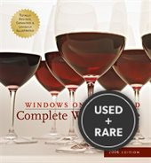 Windows on the World Complete Wine Course: 2006 Edition