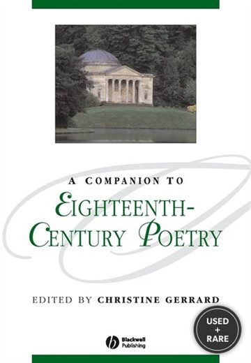 A Companion to Eighteenth-Century Poetry (Blackwell Companions to Literature and Culture)