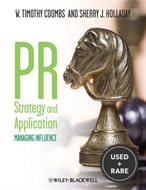 PR Strategy and Application: Managing Influence. by W. Timothy Coombs, Sherry J. Holladay