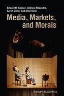 Media, Markets, and Morals Media, Markets, and Morals
