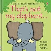 Thats Not My Elephant [Board Book] By Watt, Fiona ( Author )