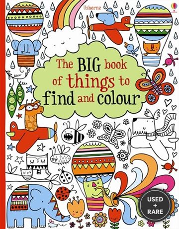 The Big Book of Lots of Things to Find and Colour