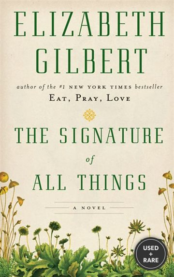 The Signature of All Things (Thorndike Press Large Print Core Series)