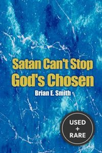 Satan Can't Stop God's Chosen
