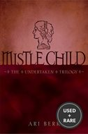Mistle Child (the Undertaken Trilogy)