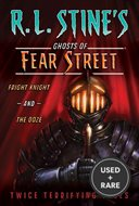 Ghosts of Fear Street: Fright Knight and the Ooze