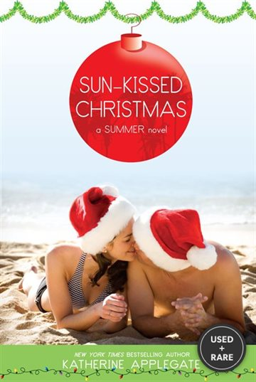 Sun-Kissed Christmas: a Summer Nove