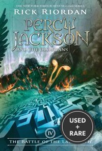 Percy Jackson and the Olympians, Book Four: the Battle of the Labyrinth (Cover May Vary)