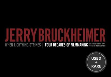 Jerry Bruckheimer: When Lightning Strikes-Four Decades of Filmmaking (Disney Editions Deluxe (Film))
