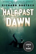 Half-Past Dawn: a Thriller-Hardcover
