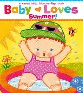 Baby Loves Summer! : a Karen Katz Lift-the-Flap Book (Karen Katz Lift-the-Flap Books)