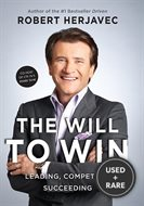 The Will to Win: Leading, Competing, Succeeding---Signed By Author