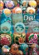 Da! a Practical Guide to Russian Grammar. Routledge. 2012