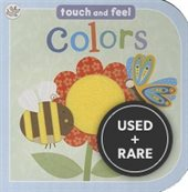 Colors Touch and Feel Board Book
