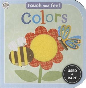 Colors: Touch and Feel (Little Learners)