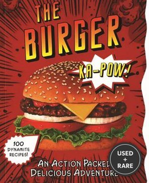 The Burger: an Action-Packed Tasty Adventure