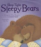 Sleep Tight, Sleepy Bears