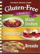 Glutten Free: 3 Books in 1: Main Dishes, Desserts, Breads