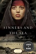 Sinners and the Sea the Untold Story of Noah