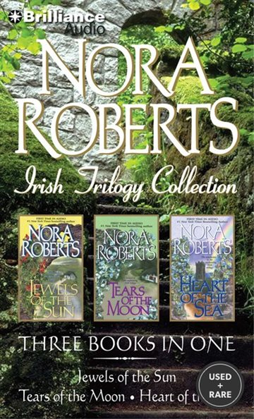 Irish Trilogy: Jewels of the Sun/Tears of the Moon/Heart of the Sea