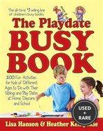 The Playdate Busy Book: 200 Fun Activities for Kids of Different Ages