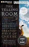The Telling Room: A Tale of Love, Betrayal, Revenge, and the World