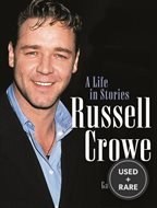 Russell Crowe: A Life in Stories