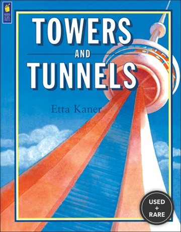 Towers and Tunnels