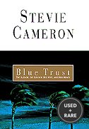 Blue Trust: the Author, the Lawyer, His Wife, and Her Money