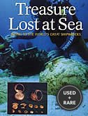 Treasure Lost at Sea: Diving to the World's Great Shipwrecks