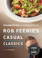 Everyday Recipes for Family and Friends Rob Feenie