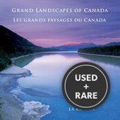 Grand Landscapes of Canada/Les Grands Paysages Du Canada