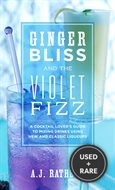Ginger Bliss and the Violet Fizz: A Cocktail Lover
