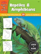 Learn to Draw Reptiles & Amphibians: Step By Step Intsructions for 29 Reptiles & Amphibians
