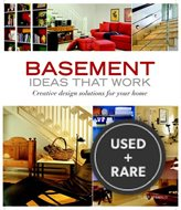 Basement Ideas That Work: Creative Design Solutions for Your Home (Taunton