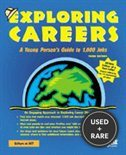 Exploring Careers: a Young Person's Guide to 1, 000 Jobs